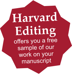 Harvard Editing offers you a free sample of our work on your manuscript